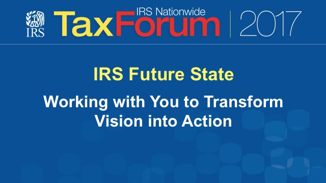 IRS Future State: Working with You to Transform a Vision